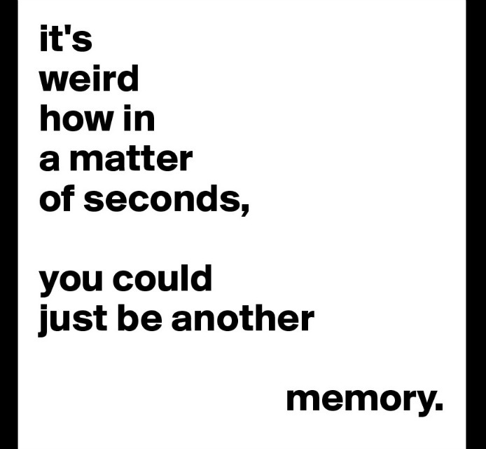 it-s-weird-how-in-a-matter-of-seconds-you-could-ju